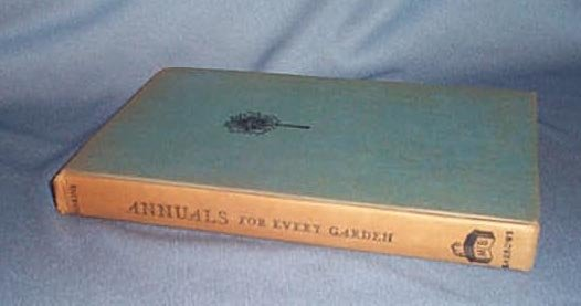 Annuals for Every Garden by Dorothy H. Jenkins