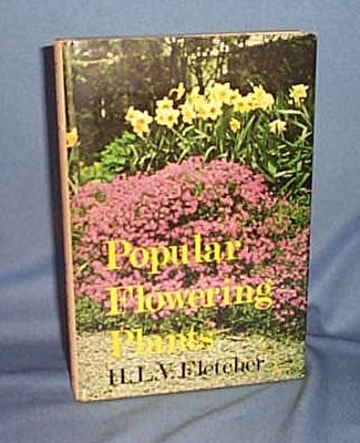 Popular Flowering Plants by H. L. V. Fletcher