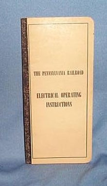 The Pennsylvania Railroad Electrical Operating Instructions , Sept. 28, 1947 edition