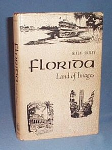 Florida: Land of Images by Nixon Smiley