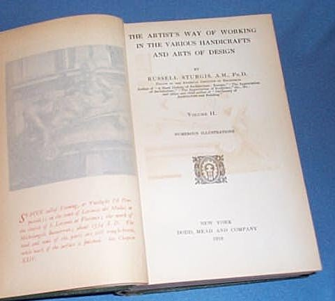 The Artist's Way of Working in the Various Handicrafts and Arts of Design, Volume Two by Russell Sturgis