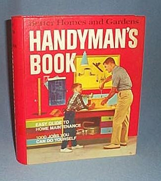 Better Homes and Gardens Handyman's Book