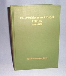 Fellowship in the Gospel, India: 1900 -1950