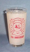 Milford Township (PA) Fire Co. 25th Anniversary glass