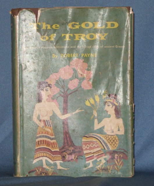 The Gold of Troy by Robert Payne