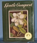 Gentle Conquest: The Botanical Discovery of North America with Illustrations from the Library of Congress by James L. Reveal