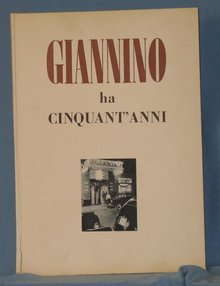 Giannino ha Cinquat' Anni 1899-1949 testo di Renato Simoni e di Orio Vergani