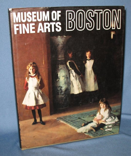 Great Museums of the World: Museum of Fine Arts Boston