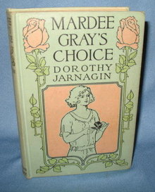 Mardee Gray's Choice by Dorothy Jarnigin