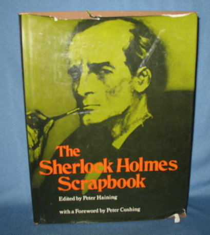 The Sherlock Holmes Scrapbook edited by Peter Haining