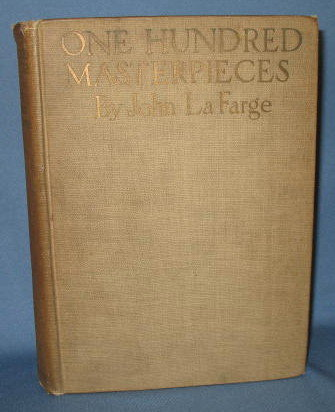 One Hundred Masterpieces of Painting by John La Farge