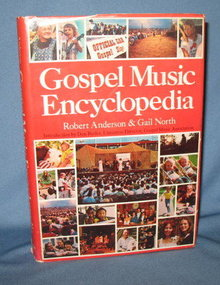 Gospel Music Encyclopedia by Robert Anderson and Gail North
