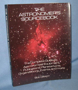 The Astronomer's Sourcebook by Bob Gibson