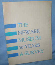A Survey: 50 Years of the Newark Museum