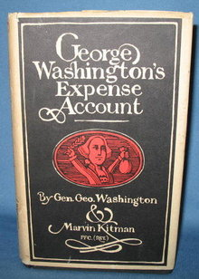 George Washington's Expense Account by General George Washington & Marvin Kitman, Pfc. (Ret.)