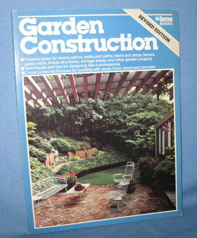 Garden Construction by the editorial staff of ORTHO Books
