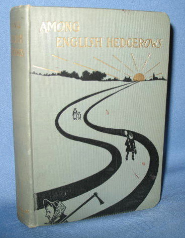 Among English Hedgerows  written and illustrated by Clifton Johnson