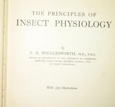 The Principles of Insect Physiology by V. B. Wigglesworth