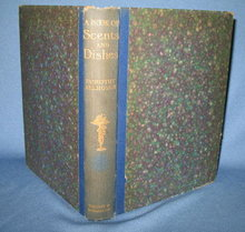 A Book of Scents & Dishes collected by Dorothy Allhusen