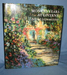 Monet's Years at Giverny: Beyond Impressionism from the Metropolitan Museum of Art