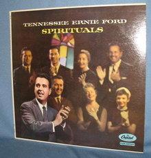 Tennessee Ernie Ford: Spirituals 33 LP record