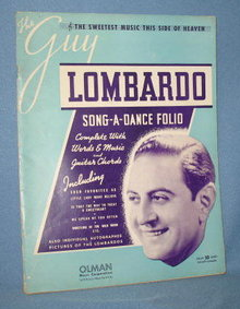 The Guy Lombardo Song-a-Dance Folio
