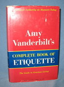 Amy Vanderbilt's Complete Book of Etiquette