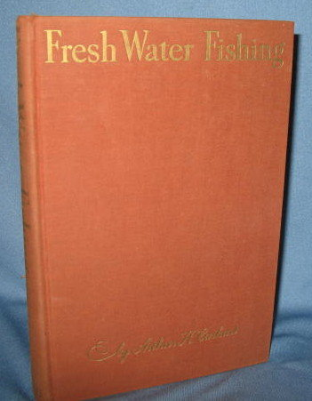 Fresh Water Fishing by Arthur H. Carhart