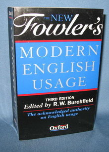 The New Fowler's Modern English Usage, Third Edition