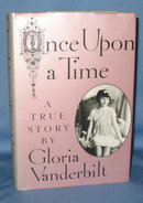 Once Upon a Time: A True Story by Gloria Vanderbilt