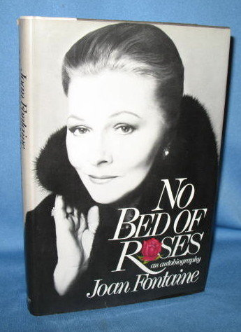 No Bed of Roses: An Autobiography by Joan Fontaine