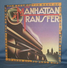 The Best of The Manhattan Transfer 33 RPM LP  record