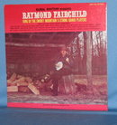 Raymond Fairchild King of theSmoky Mountain  5-String Banjo Players RRRF-256  33 RPM LP  record