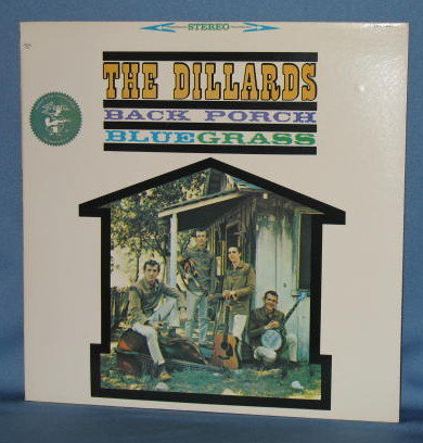 The Dillards: Back Porch Bluegrass  33 RPM LP  record