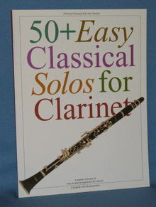 50 & Easy Classical Solos for Clarinet