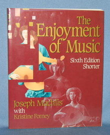 The Enjoyment of Music, Sixth Edition Shorter by Joseph Machlis with Kristine Forney
