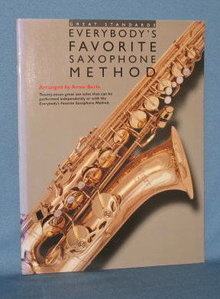 Great Standards Everybody's Favorite Saxophone Method