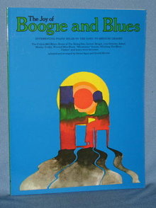 The Joy of Boogie and Blues: Interesting Piano Solos in the Easy-to-Medium Grades