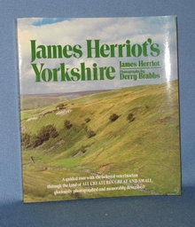 James Herriot's Yorkshire by James Herriot with photographs by Derry Brabbs