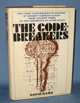 The Code-Breakers: The Story of Secret Writing by David Kahn