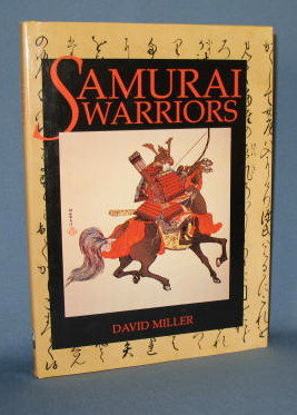 Samurai Warriors by David Miller