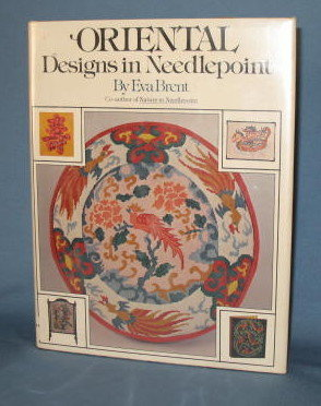 Oriental Designs in Needlepoint by Eva Brent