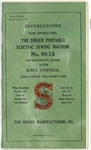 Instructions for Operating the Singer Portable Electric Sewing Machine No. 99-13 (Attachments 120360)