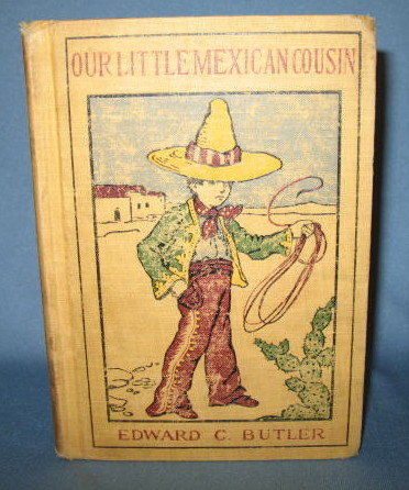 Our Little Mexican Cousin by Edward C. Butler
