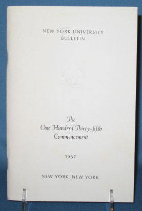 The One Hundred Thirty-fifth Commencement, New York University, 1967 bulletin