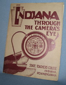 Indiana Through the Camera's Eye, State Teachers College, Indiana, PA