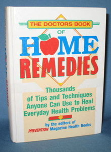 The Doctors Book of Home Remedies by the editors of Prevention Magazine Health Books