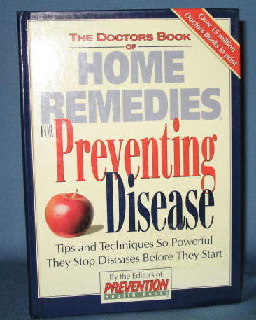 The Doctors Book of Home Remedies for Preventing Disease by the Editors of Prevention Magazine  from Rodale Press