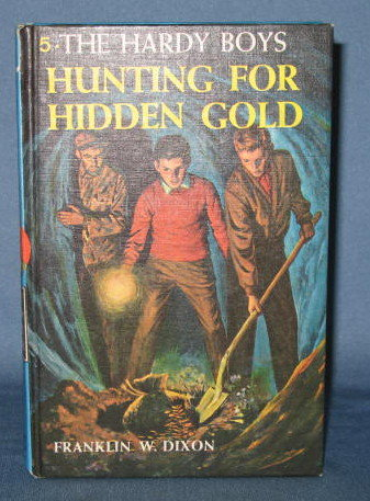 The Hardy Boys Hunting for Hidden Gold  by Franklin W. Dixon