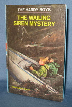 The Hardy Boys The Wailing Siren Mystery  by Franklin W. Dixon